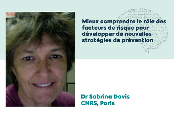 Dr Sabrina Davis, Lauréate d'une subvention de la Fondation Vaincre Alzheimer