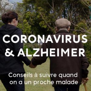 Coronavirus et maladie d'Alzheimer : que faire lorsqu'on a un proche malade ?