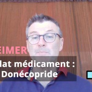 Donécopride : vers un traitement Alzheimer aux propriétés plurielles ?