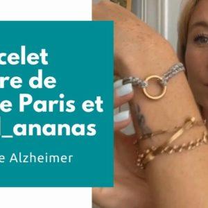 Manore Paris et @carol_ananas : le bracelet solidaire pour Vaincre Alzheimer